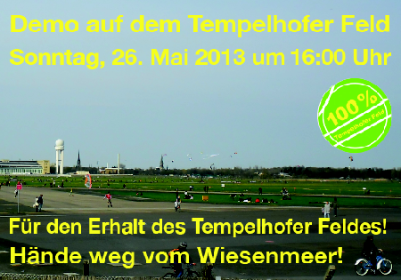 Demo Tempelhofer Feld Mai 2013