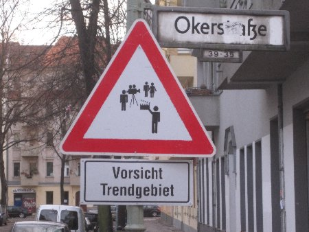 Vorsicht Trendgebiet - Warnschilder Gentrifizierung